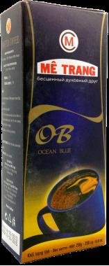 Кофе молотый ME TRANG  OCEAN BLUE 250 грамм. (Ме Чанг Оушен Блю)